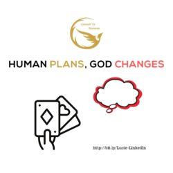Human Plans God Changes